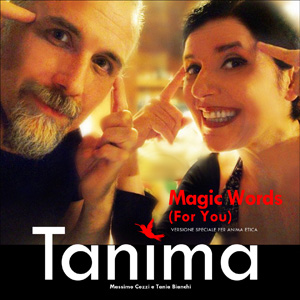 MAGIC WORDS (for you) - i Tanima - musica potenziante